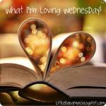 what Im loving wednesday